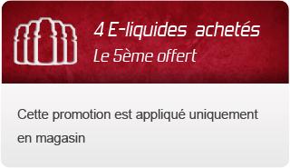4 e-liquides achetés le 5eme offert